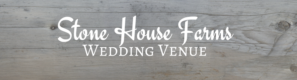 Stone House Farms Wedding Venue